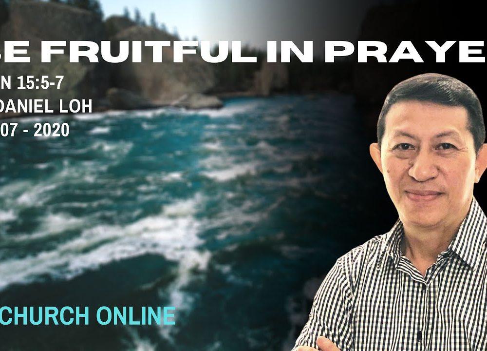 Be Fruitful In Prayer