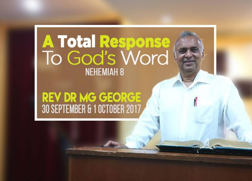 Rev Dr MG George - A Total Response To God's Word