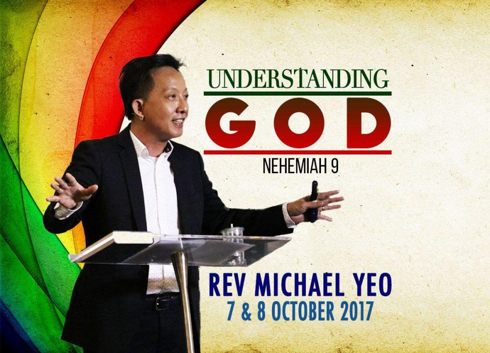 Rev Michael Yeo - Understanding God