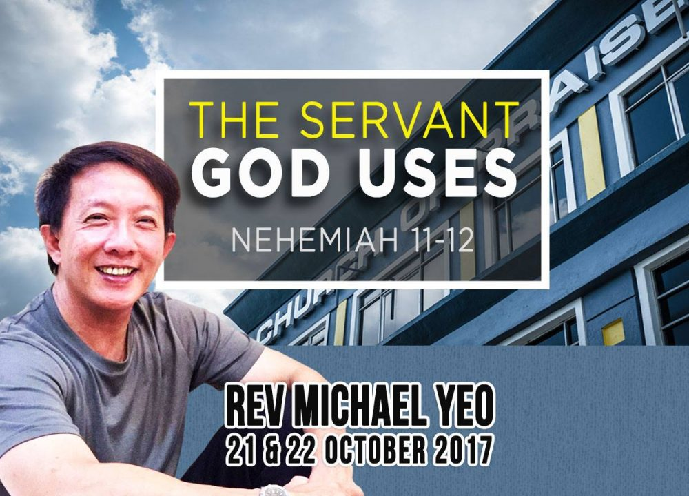 Rev Michael Yeo - The Servant God Uses