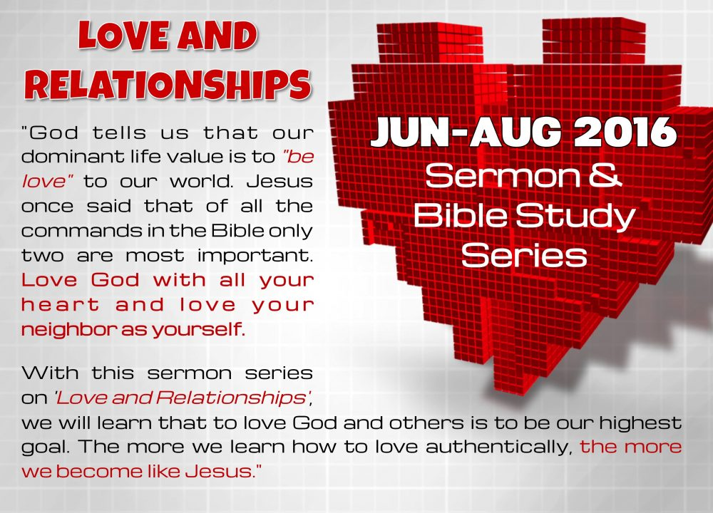 Sermon Series - Love And Relationships