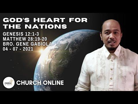 God's Heart For The Nations | Bro. Gene Gabiola | 04 - 07 - 2021
