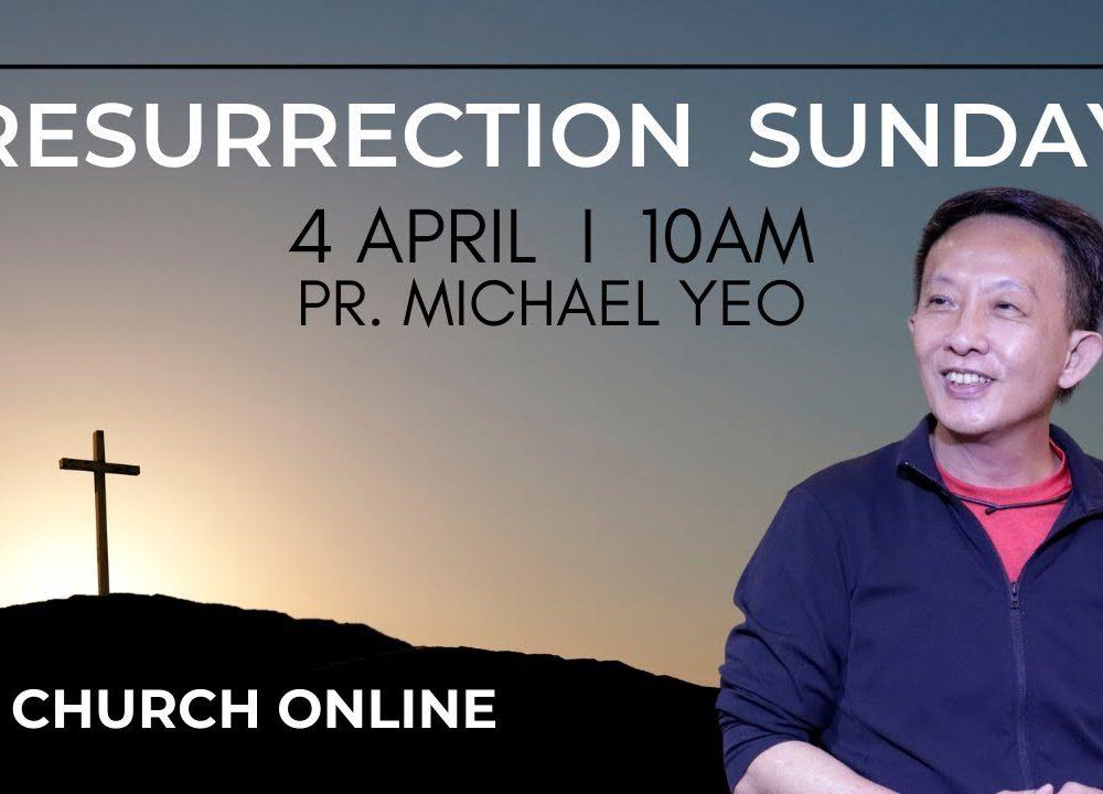 Hope Is Alive | Pr. Michael Yeo | 4 - 4 - 2021