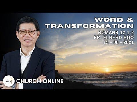 Word & Transformation   Pr. Elberd Boo   15 - 08 - 2021