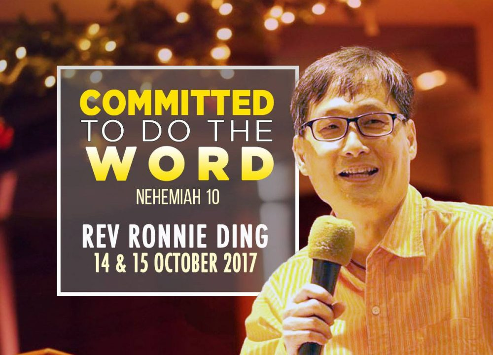 Rev Ronnie Ding - Committed To Do The Word