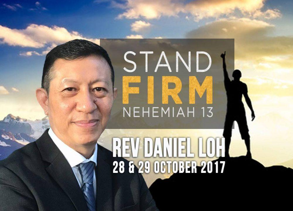Rev Daniel Loh - Stand Firm