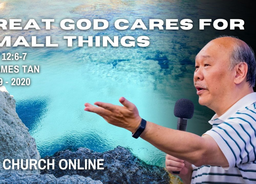 Great God Cares For Small Things