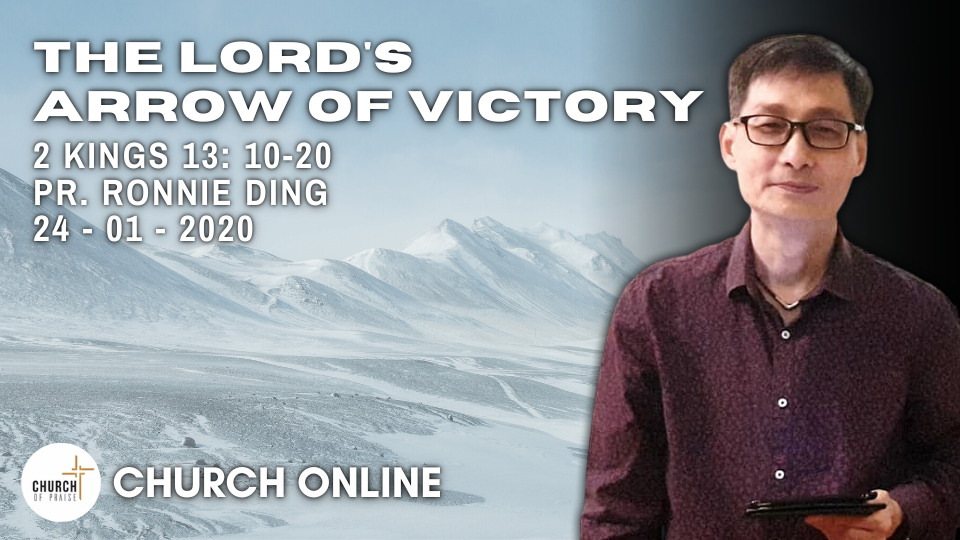The Lord's Arrow Of Victory | Pr. Ronnie Ding | 24 - 01 - 2021