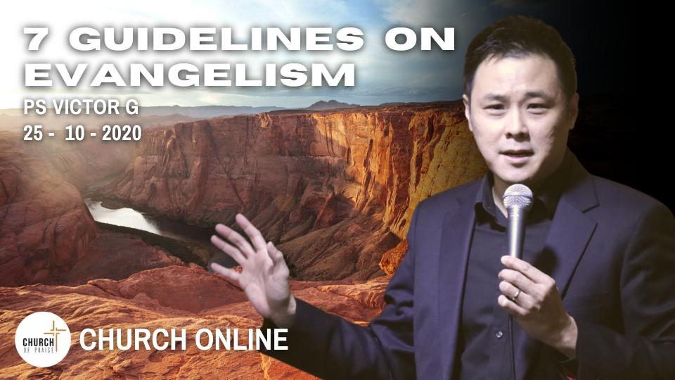 7 Guidelines On Evangelism