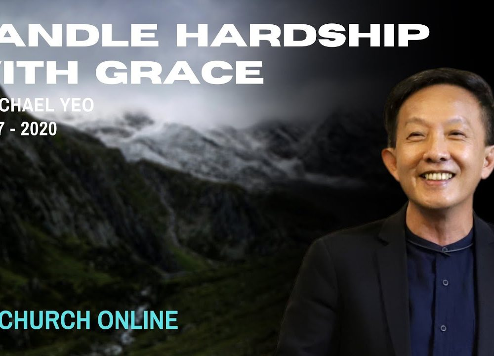 Handling Harship With Grace